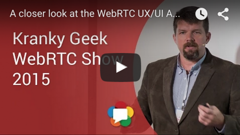 The UX of WebRTC (Presentation Recap)