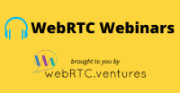 Sign up for the next WebRTC.ventures webinar!