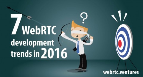7 things to expect in WebRTC development in 2016