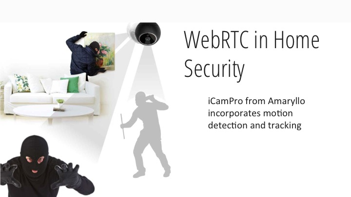 WebRTC for home security