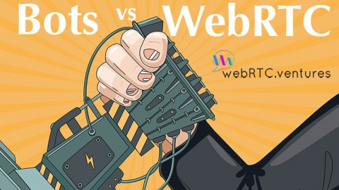 Bots vs WebRTC:  Who will win?