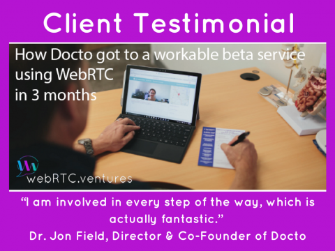 [Testimonial] Docto Telehealth Video Chat Application – From Zero to Demo in 3 Months