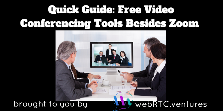 Quick Guide: Best Free Video Conferencing Tools Besides Zoom