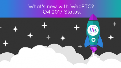 [Q4 2017 Status] What's New with WebRTC? Kite Testing Suite & More