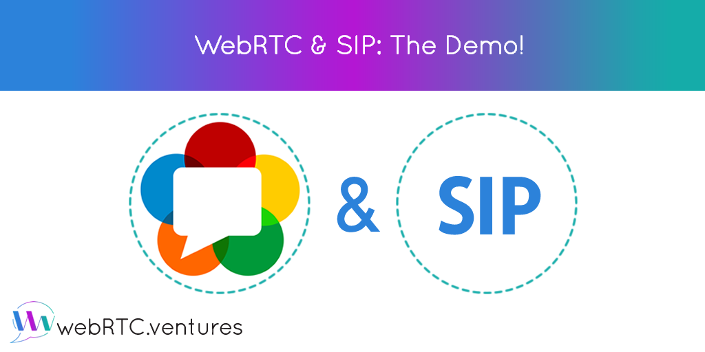 WebRTC & SIP: The Demo - WebRTC Ventures