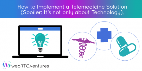 How to Implement a Telemedicine Solution