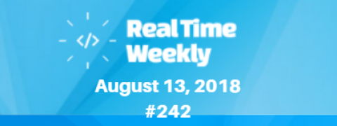 August 13th RealTimeWeekly #242