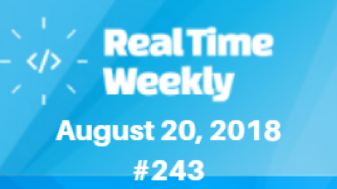 August 20th RealTimeWeekly #243