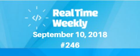 September 10th RealTimeWeekly #246