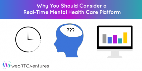 Why You Should Consider a Real-Time Mental Health Care Platform