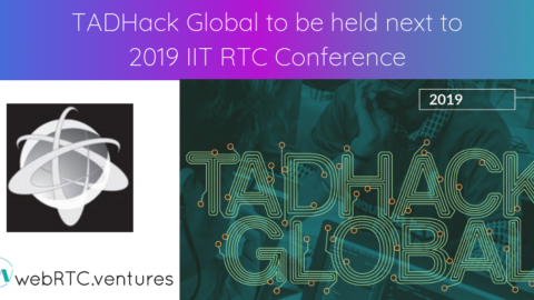 TADHack Global to be held next to 2019 IIT RTC Conference
