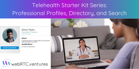 Telehealth Starter Kit Series: Professional Profiles, Directory, and Search