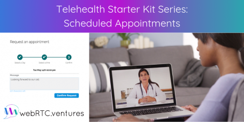 Telehealth Starter Kit Series: Scheduled Appointments