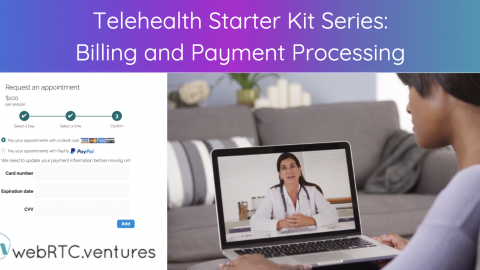 Telehealth Starter Kit Series: Billing and Payment Processing