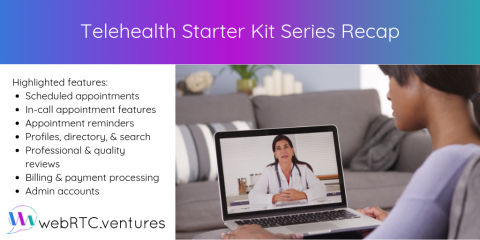 Telehealth Starter Kit Series Recap