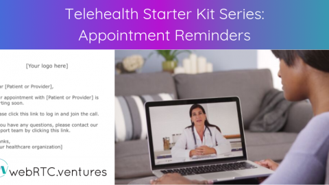Telehealth Starter Kit Series: Appointment Reminders