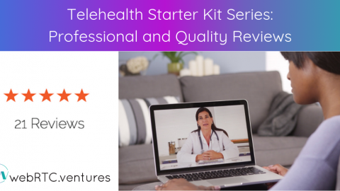 Telehealth Starter Kit Series: Professional and Quality Reviews