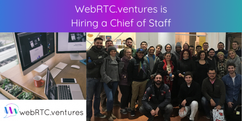 WebRTC.ventures is Hiring a Chief of Staff