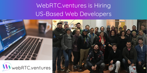 WebRTC.ventures is Hiring US-Based Web Developers
