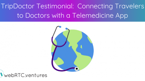 TripDoctor Testimonial: Connecting Travelers to Doctors with a Telemedicine App