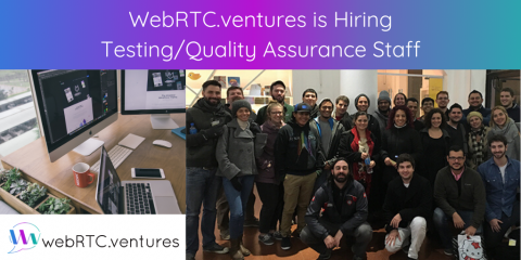 WebRTC.ventures is Hiring Testing/Quality Assurance Staff