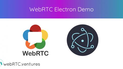 WebRTC Electron Demo