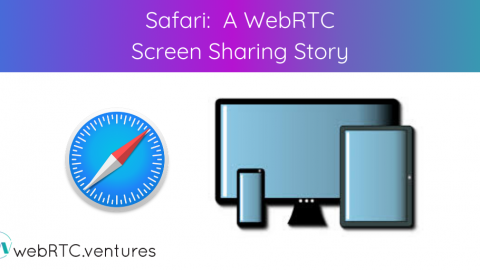 Safari: A WebRTC Screen Sharing Story