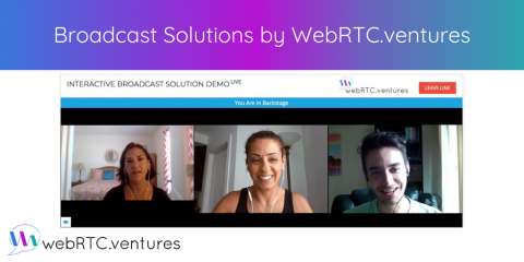 Broadcast Solutions by WebRTC.ventures