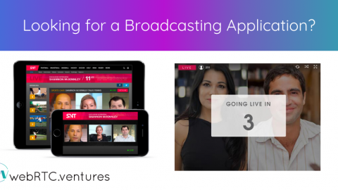 Looking for a Broadcasting Application?