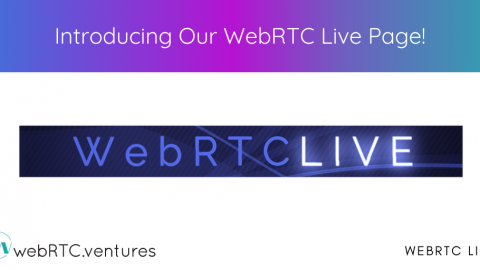 Introducing Our New WebRTC Live Page!