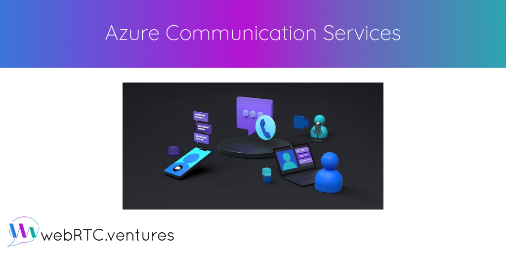 Azure Communication Services