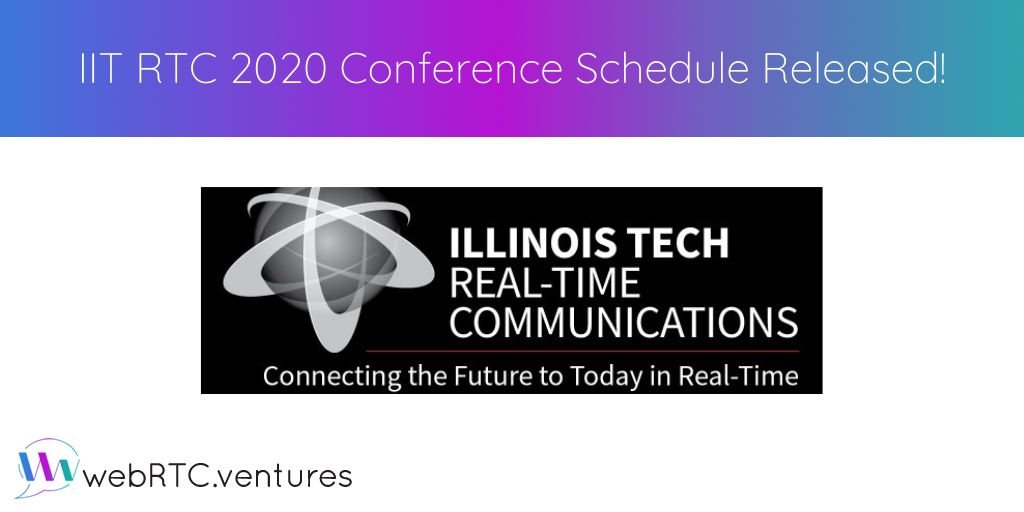 IIT RTC 2020 Conference Schedule Released!