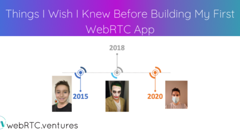 Things I Wish I Knew Before Building My First WebRTC App